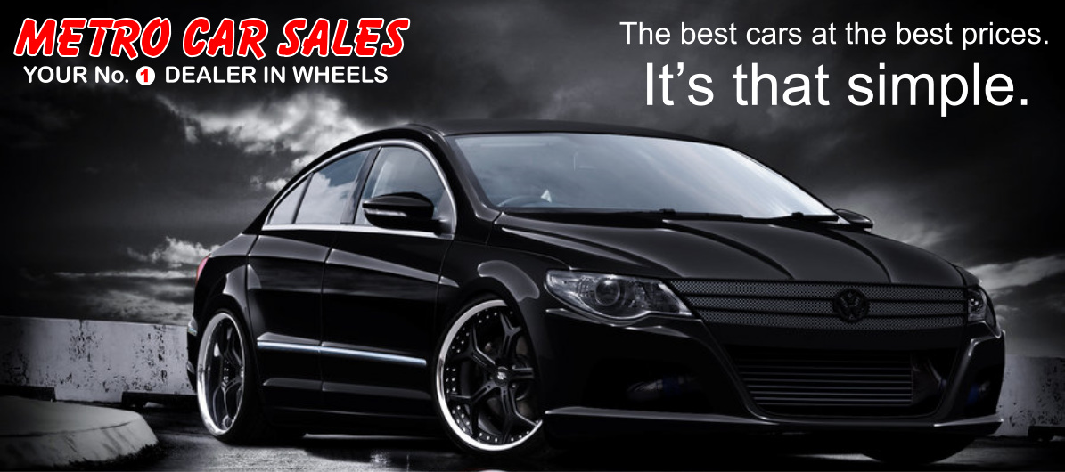 Used Cars Metro Car Sales Your No 1 Dealer In Wheels